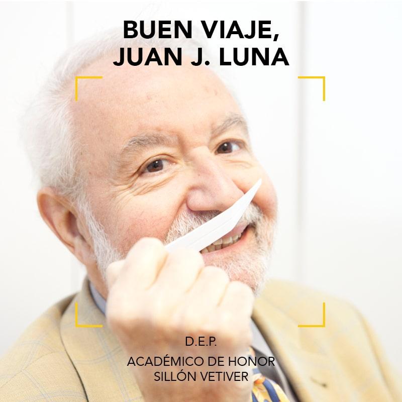 Buen viaje, querido Juan Luna