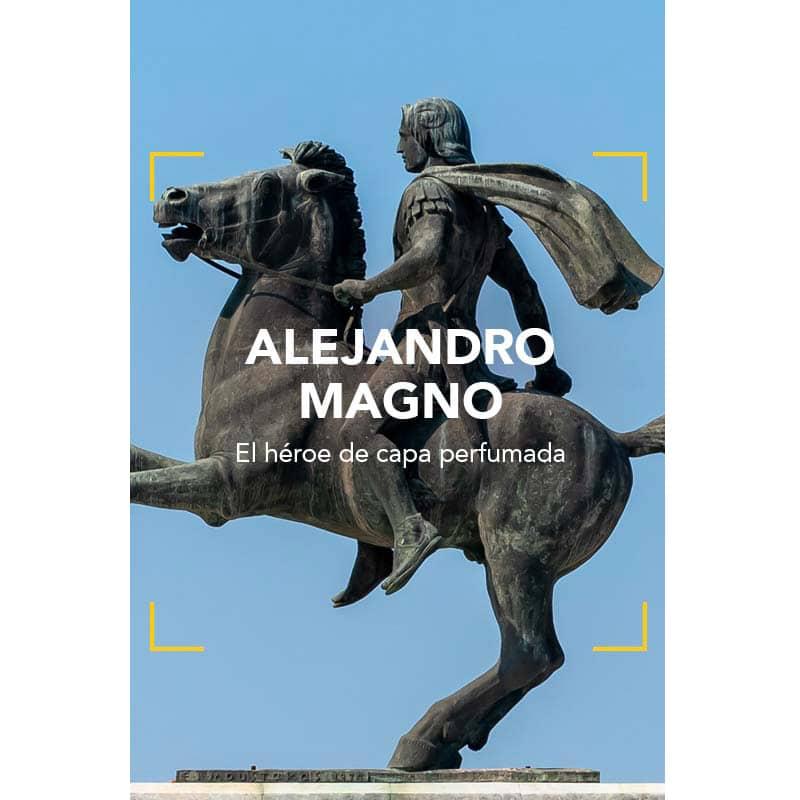 Alejandro Magno: El héroe de capa perfumada