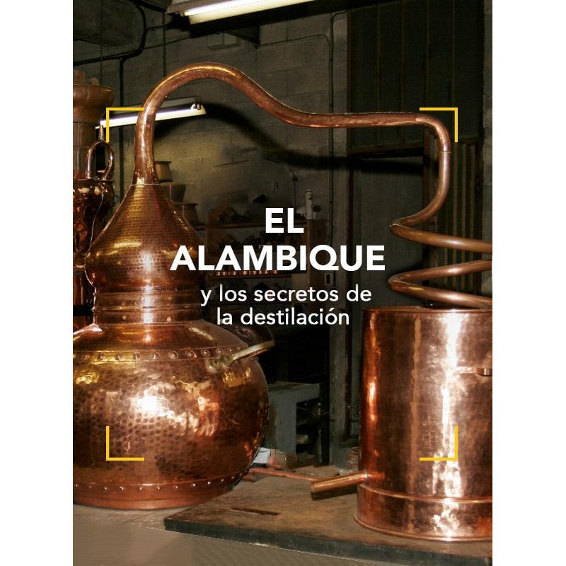 El alambique y los secretos de la destilación