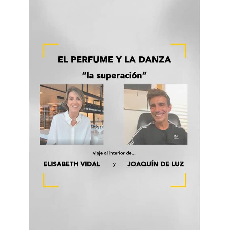 Talk Elisabeth Vidal y Joaquín De Luz: el perfume y la danza