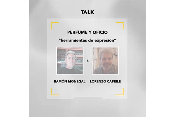 Talk Ramón Monegal y Lorenzo Caprile: el oficio