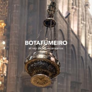 Botafumeiro: el rey de los incensarios
